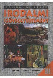 Irodalmi szöveggyűjtemény III. - Régikönyvek