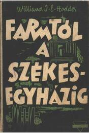 A farmtól a székesegyházig - Régikönyvek