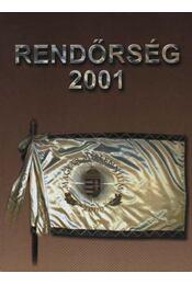 Rendőrségi évkönyv 2001 - Régikönyvek