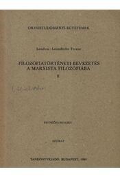 Filozófiatörténeti bevezetés a marxista filozófiába II. - Régikönyvek