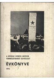 A KPVDSZ Vörös Meteor Természetbarát Egyesület Évkönyve 1974. - Régikönyvek