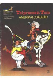 Amerikai császár (Talpraesett Tom) - Régikönyvek