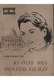 Ki ölte meg Montesi Vilmát - Régikönyvek
