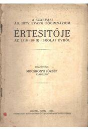 A Szarvasi ÁG. Hitv. Evang. Főgimnázium Értesítője az 1918-19-ik iskolai évről - Régikönyvek