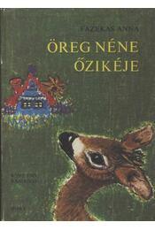 Öreg néne őzikéje - Régikönyvek