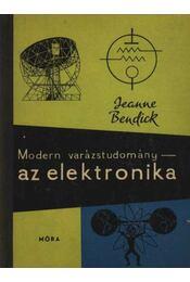 Modern varázstudomány - az elektronika - Régikönyvek