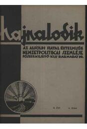 Hajnalodik - III. évf. 7. - Régikönyvek