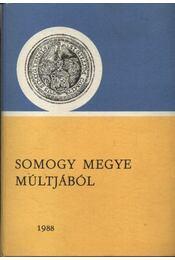 Somogy megye múltjából 1988 - Régikönyvek