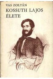 Kossuth Lajos élete I-II. kötet - Régikönyvek