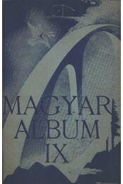 Magyar Album IX. - Régikönyvek