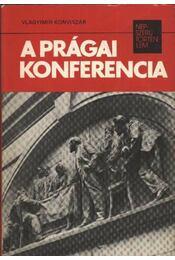 A Prágai konferencia - Régikönyvek