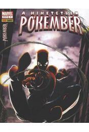 A Hihetetlen Pókember 8. 2006. május - Régikönyvek