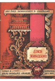 Édes jubileum - Régikönyvek