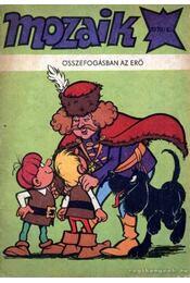 Összefogásban az erő (Mozaik 1979/10) - Régikönyvek