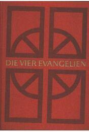 Die Vier Evangelien - Régikönyvek