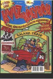 Kvízkölykök 2005. április 24. szám - Régikönyvek