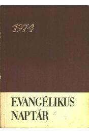 Evangélikus naptár 1974 - Régikönyvek
