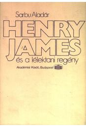 Henry James és a lélektani regény - Régikönyvek