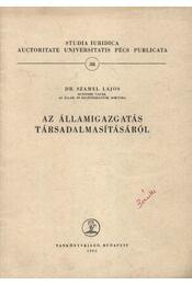 Az államigazgatás társadalmasításáról - Régikönyvek
