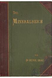 Das Mineralreich - Brauns, Reinhard Dr. - Régikönyvek