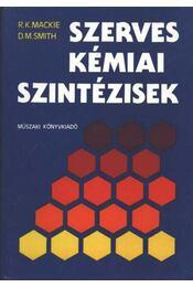Szerves kémiai szintézisek - Régikönyvek