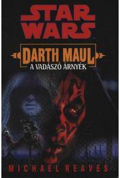 Darth Maul - A vadászó árnyék - Régikönyvek