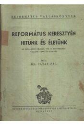Református kresztyén hitünk és életünk - Régikönyvek