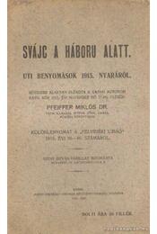 Svájc a háború alatt - Régikönyvek