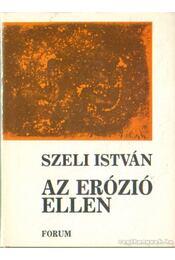 Az erózió ellen - Szeli István - Régikönyvek