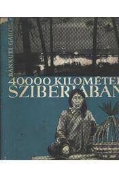 40000 kilométer Szibériában - Régikönyvek