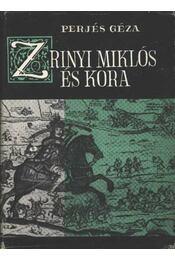 Zrínyi Miklós és kora - Régikönyvek