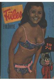 Füles Évkönyve 1974. - Régikönyvek