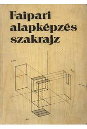Faipari alapképzés szakrajz - Régikönyvek