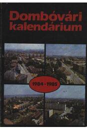 Dombóvári kalendárium 1984-1985. - Régikönyvek