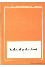 Szakmai gyakorlatok I-II. - Régikönyvek