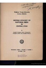 Nesting Ecology of Raptorial Birds in Central Utah (A ragadozómadarak fészkelési szokásai Utah államban) - Régikönyvek