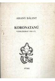 Koronatanú - Régikönyvek