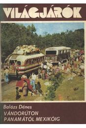Vándorúton Panamától Mexikóig - Régikönyvek