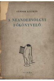 A Neandervölgyi főkönyvelő (dedikált) - Régikönyvek