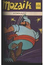 A csata előtt (Mozaik 1976/9) - Régikönyvek