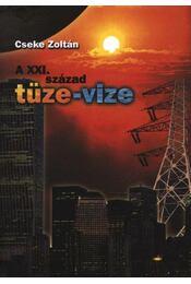 A XXI. század tüze-vize - Régikönyvek