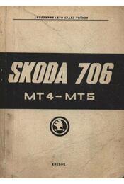 Skoda 706 MT4-MT5 - Régikönyvek