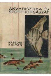 Akvarisztika és sporthorgászat - Régikönyvek