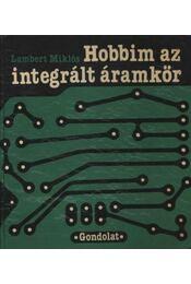 Hobbim az integrált áramkör - Régikönyvek