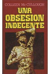 Una obsesion indecente - Régikönyvek