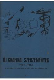Új grafikai szerzemények 1969-1974 - Régikönyvek