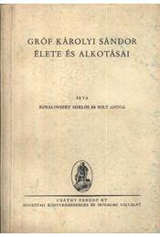 Gróf Károlyi Sándor élete és alkotása - Régikönyvek