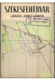 Székesfehérvár Járási Jogú Város - Régikönyvek