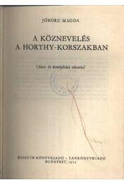 A köznevelés a Horthy-korszakban - Régikönyvek