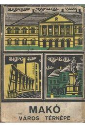 Makó város térképe - Régikönyvek
